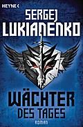 Wächter des Tages: Roman (Die Wächter-Romane, ...