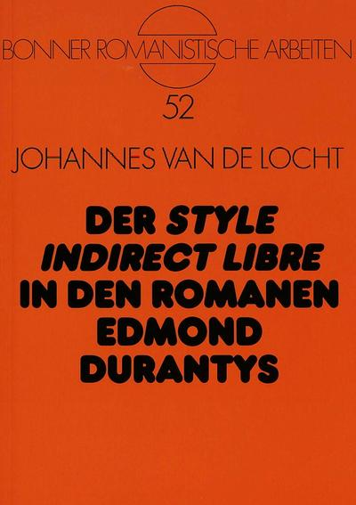 Der «style indirect libre» in den Romanen Edmond Durantys