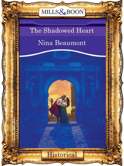 The Shadowed Heart (Mills & Boon Vintage 90s Modern)