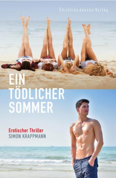 Ein tödlicher Sommer: Erotischer Thriller