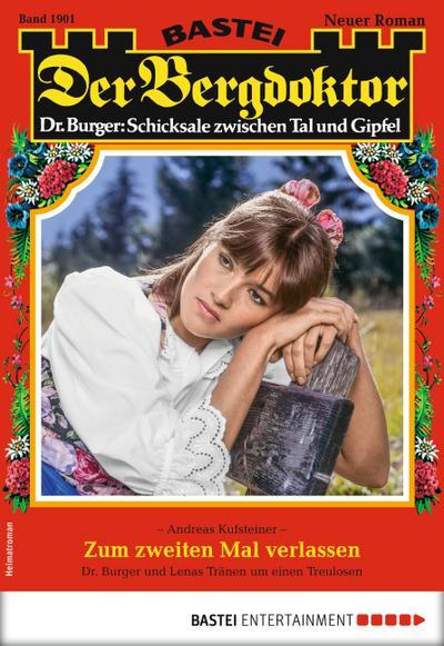 Der Bergdoktor 1901 - Heimatroman