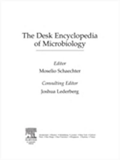 Desk Encyclopedia of Microbiology