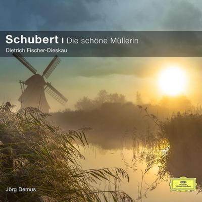 Schubert: Die schöne Müllerin (Classical Choice)