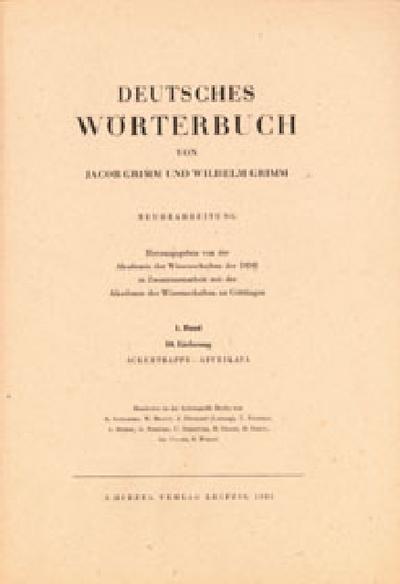 Deutsches Wörterbuch. Neubearbeitung: Band I: Lieferung 10 Ackertrappe - Affrikata: BD I / LFG 10