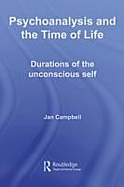 Psychoanalysis and the Time of Life
