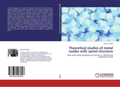 Theoretical studies of metal oxides with spinel structure