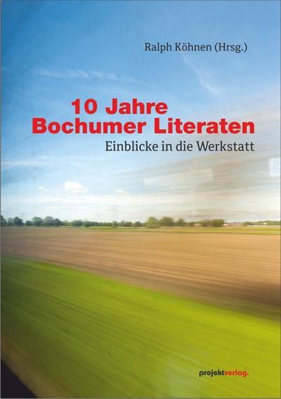 10-jahre-bochumer-literaten-einblicke-in-die-werkstatt