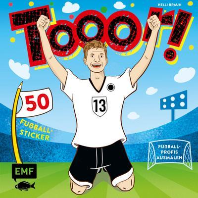 Tooor! Fußballprofis ausmalen; mit 50 Fußball-Sticker; Deutsch