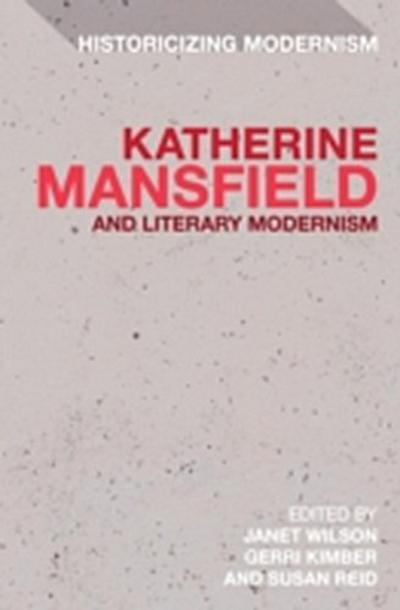 Katherine Mansfield and Literary Modernism