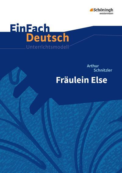 Fräulein Else.EinFach Deutsch Unterrichtsmodelle
