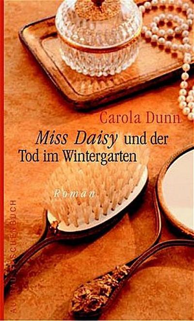Miss Daisy und der Tod im Wintergarten. Roman