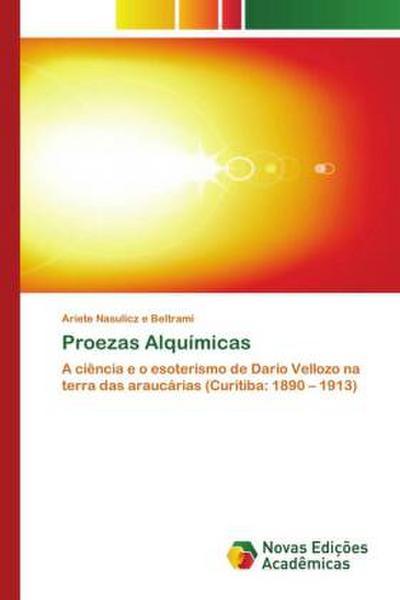 Proezas Alquímicas - Ariete Nasulicz e Beltrami