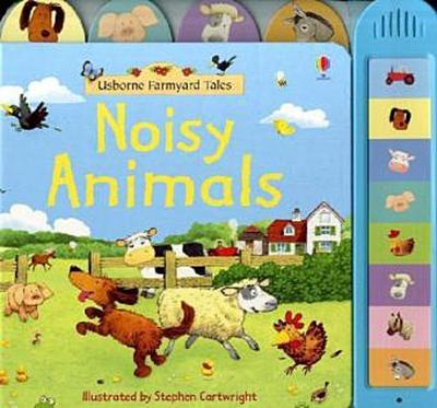 Noisy Animals Book (Farmyard Tales Board Books) - Usborne Publishing Ltd - Pappbilderbuch, Englisch, Felicity Brooks, ,