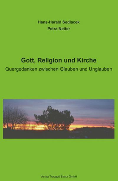 Gott, Religion und Kirche