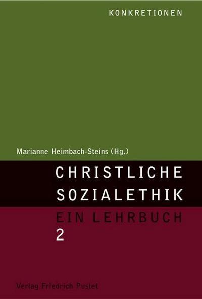 Christliche Sozialethik: Ein Lehrbuch 2
