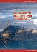 Dolomiten: Routen und Erlebnisse