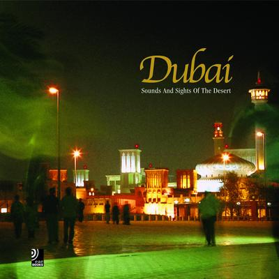 Dubai - Fotobildband inkl. 2 Musik-CDs (earBOOK): Sounds and Sights of the Desert
