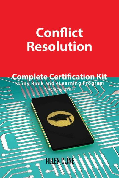 Conflict Resolution Complete Certification Kit - Study Book and eLearning Program