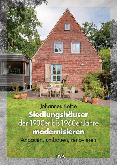 Siedlungshäuser der 1930er bis 1960er Jahre modernisieren
