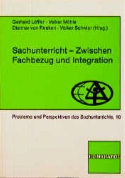 Sachunterricht zwischen Fachbezug und Integration