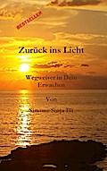 Zurück ins Licht - BESTSELLER Spiritualität