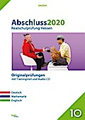 Abschluss 2020 - Realschulprüfung. Deutsch, Mathematik und Englisch. Hessen