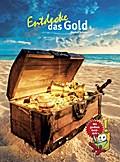 Entdecke das Gold