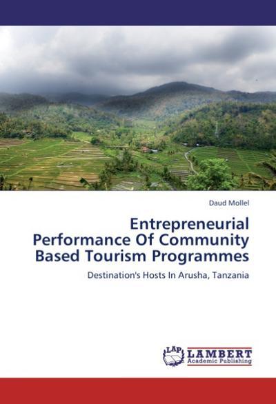 Entrepreneurial Performance Of Community Based Tourism Programmes