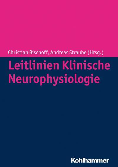 Leitlinien Klinische Neurophysiologie