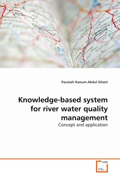 Knowledge-based system for river water quality management