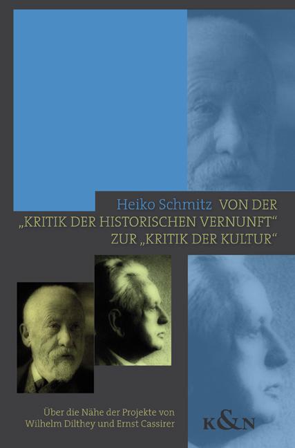 """Von der """"""""Kritik der historischen Vernunft"""""""" zur """"""""Kritik der Kultur"""""""" Heik ..."""