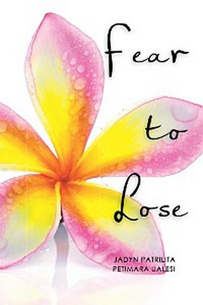 Fear to Lose