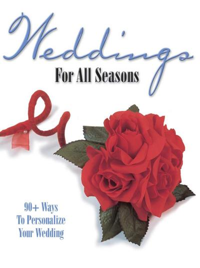 Weddings For All Seasons