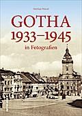 Gotha 1933–1945; in Fotografien; Sutton Archi ...