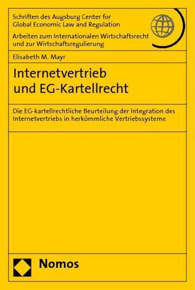 Internetvertrieb und EG-Kartellrecht