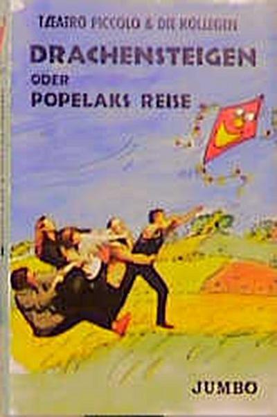 Drachensteigen oder Popelaks Reise