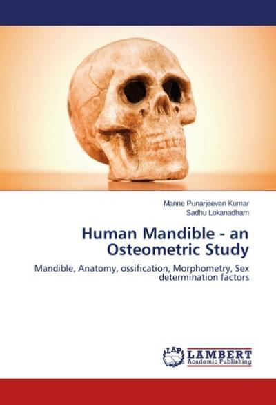 Human Mandible - an Osteometric Study