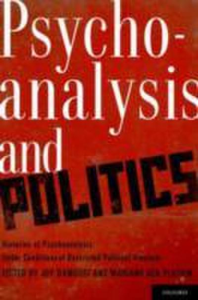 Psychoanalysis and Politics