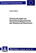 Untersuchungen zur Überlieferungsgeschichte der Rhetorik ad herennium