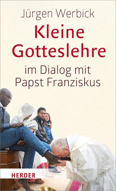 Kleine Gotteslehre im Dialog mit Papst Franziskus; Deutsch