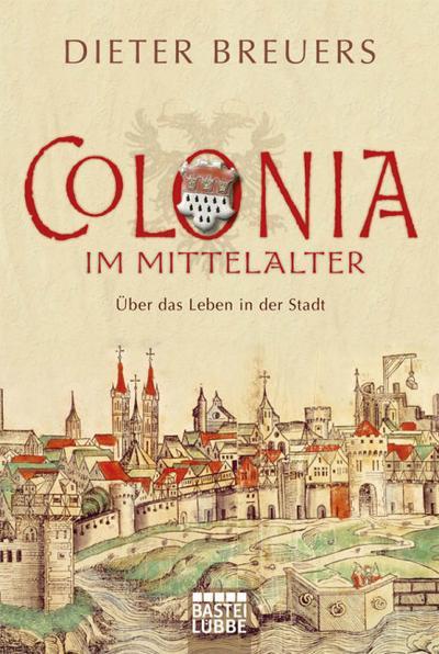 Colonia im Mittelalter