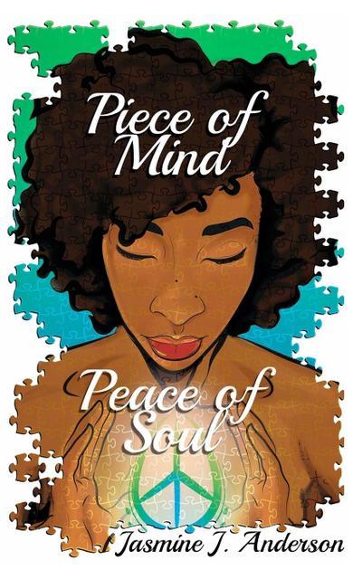 Piece of Mind: Peace of Soul