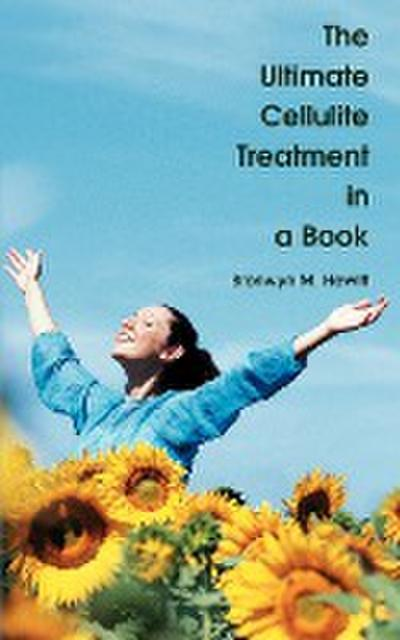 The Ultimate Cellulite Treatment in a Book