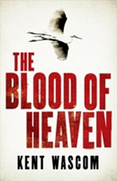 The Blood of Heaven
