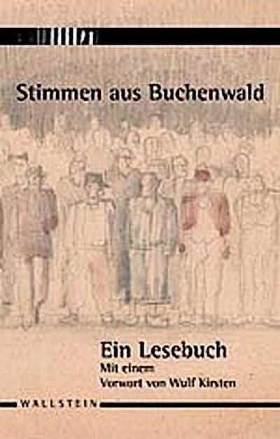 Stimmen aus Buchenwald. Ein Lesebuch