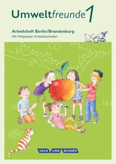 Umweltfreunde 1. Schuljahr - Berlin/Brandenburg - Arbeitsheft