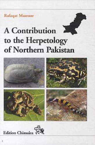 A Contribution to the Herpetofauna of Northern Pakistan | Ra ... 9783899734997