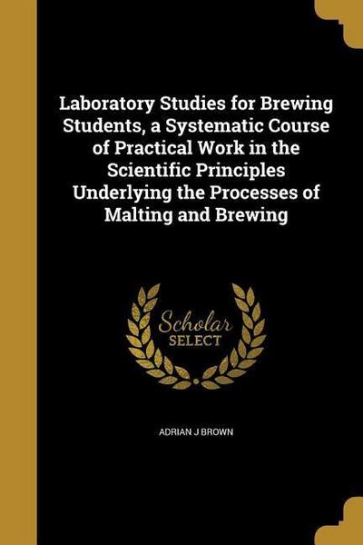 LAB STUDIES FOR BREWING STUDEN
