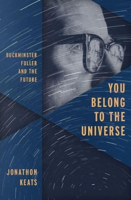 You Belong to the Universe Jonathon Keats