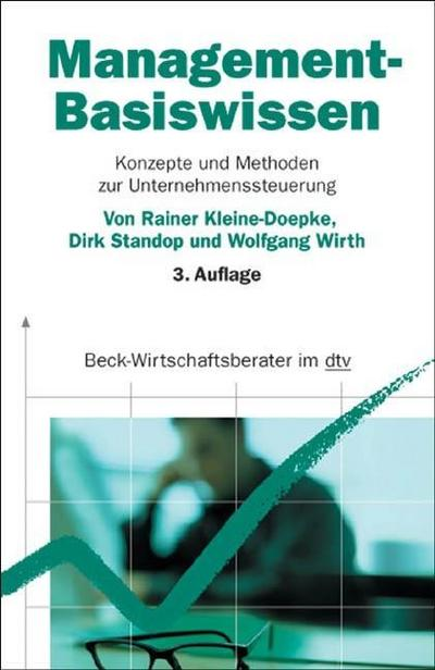 Management-Basiswissen: Konzepte und Methoden zur Unternehmenssteuerung